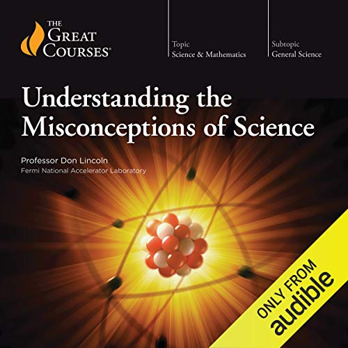 Understanding the Misconceptions of Science audiobook cover art