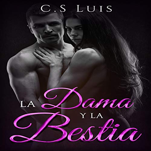 La Dama y La Bestia [The Lady and The Beast] audiobook cover art