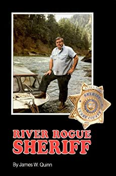Paperback River Rogue Sheriff: The Story of Allen H. Boice, the Controversial Sheriff of Curry County, Oregon Book
