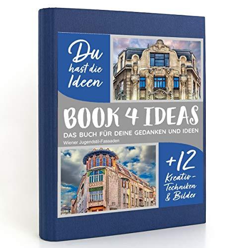 BOOK 4 IDEAS modern | Wiener Jugendstil-Fassaden, Notizbuch, Bullet Journal mit Kreativitätstechniken und Bildern, DIN A5