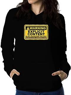 Warning, Explicit Content Women Hoodie