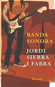 Banda sonora par Jordi Sierra i Fabra
