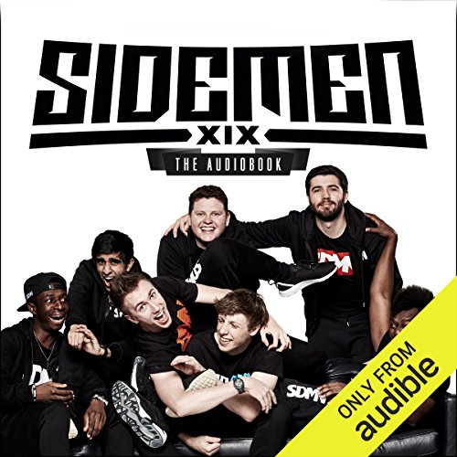 Sidemen: The Audiobook                   By:                                                                                                                                 The Sidemen                               Narrated by:                                                                                                                                 JJ/KSI,                                                                                        Harry/Wroetoshaw,                                                                                        Simon/Miniminter,                   and others                 Length: 5 hrs and 14 mins     736 ratings     Overall 4.9