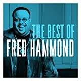 The Best of Fred Hammond