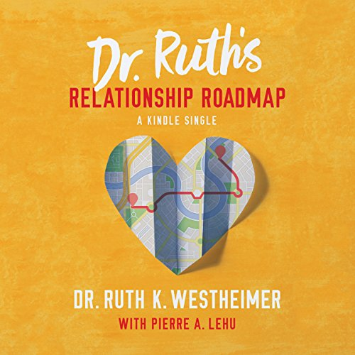 Dr. Ruth's Relationship Roadmap audiobook cover art