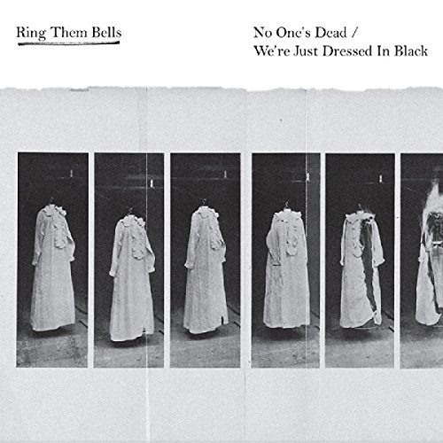 No One's Dead/We're Just Dress