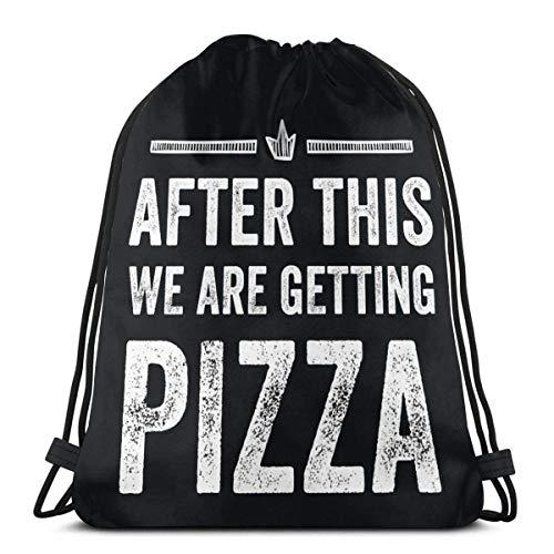 BFGTH Borsa morbida After This We Are Getting Pizza Drawstring Backpack Rucksack Shoulder Bags Gym Bag