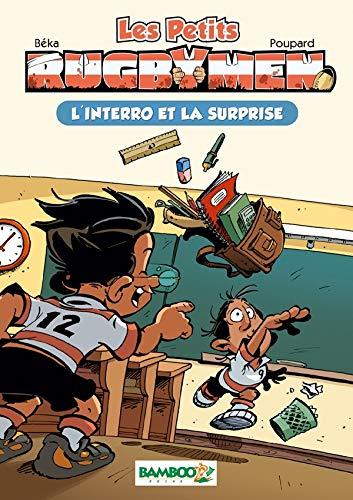 Les petits Rugbymen - poche tome 02 - L'interro et la surprise: L'interro et la surprise