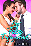 Her Fake Engagement : An Enemies to Lovers Romance (Irresistible Billionaires Book 1)