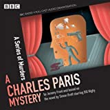 Charles Paris: A Series of Murders: A BBC Radio 4 full-cast dramatisation (Radio Crimes: Charles Paris Mystery)