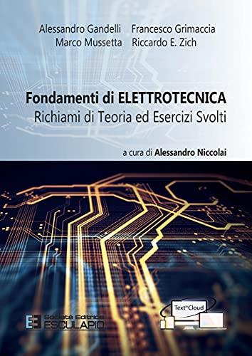 Fondamenti di elettrotecnica. Richiami di teoria ed esercizi svolti. Con espansione online