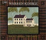 Folk Art Landscapes by Warren Kimble 2009 Lang Wall Calendar
