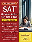 SAT Literature Subject Test 2019 & 2020 Study Guide: Test Prep & Practice Test Questions for the College Board SAT Literature Subject Test