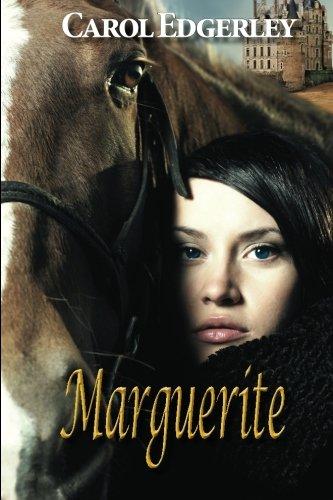 Book: Marguerite by Carol Edgerley