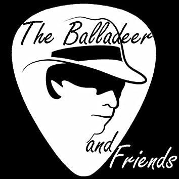 The Balladeer and Friends