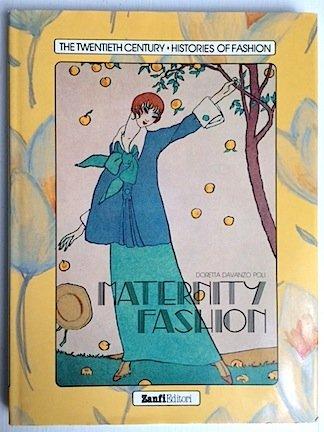 Maternity Fashion (Twentieth Century Histories of Fashion)