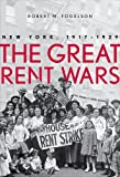 Fogelson, R: Great Rent Wars - New York, 1917-1929