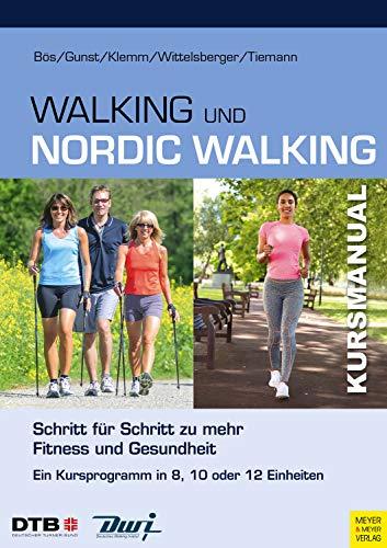 Kursmanual Walking & Nordic Walking: Schritt für Schritt zu mehr Fitness und Gesundheit