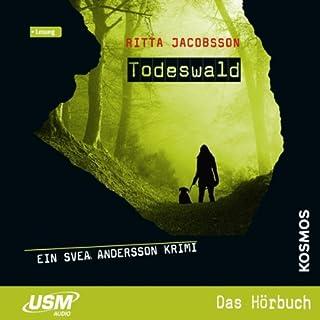 Todeswald     Svea Andersson 1              Autor:                                                                                                                                 Ritta Jacobsson                               Sprecher:                                                                                                                                 Denise Siebeneichler,                                                                                        Gordon Piedesack                      Spieldauer: 7 Std. und 5 Min.     24 Bewertungen     Gesamt 3,6