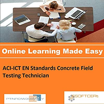 PTNR01A998WXY ACI-ICT EN Standards Concrete Field Testing Technician Online Certification Video Learning Made Easy
