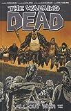 walking dead graphic novel 21 - The Walking Dead Volume 21: All Out War Part 2 (Walking Dead (6 Stories))