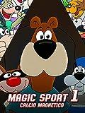 Magic Sport 1 Calcio magnetico