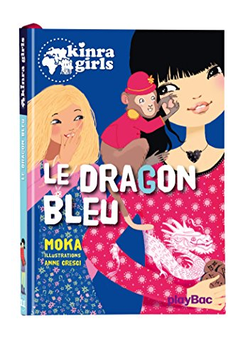 Le dragon bleu (Kinra Girls (11))