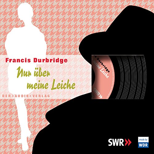 Nur über meine Leiche                   By:                                                                                                                                 Francis Durbridge                               Narrated by:                                                                                                                                 Friedrich Schoenfelder                      Length: 47 mins     Not rated yet     Overall 0.0