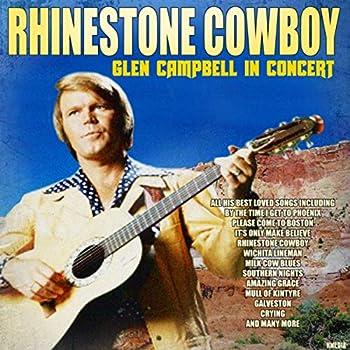 Rhinestone Cowboy - Glen Campbell in Concert  Live