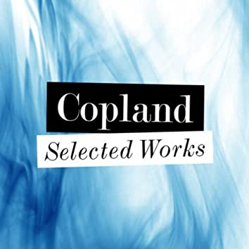 Copland - Selected Works