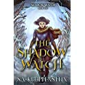 The Shadow Watch: An Epic Fantasy Adventure Kindle eBook