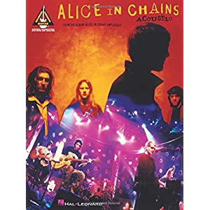 Alice In Chains Acoustic Guitar Recorded Versions -Album-: Songbook, Grifftabelle für Gitarre