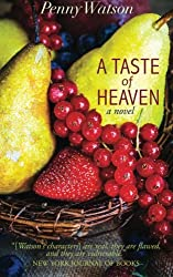 Book list choice for foodie romantics - A Taste of Heaven by Penny Watson