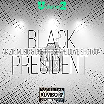 BLACK PRESIDENT, Vol. 2 (2006-2009)