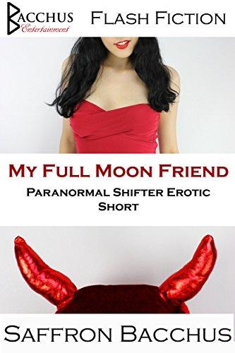 My Full Moon Friend: Paranormal Shifter Erotic Short (Halloween Hotness Book 2) (English Edition)
