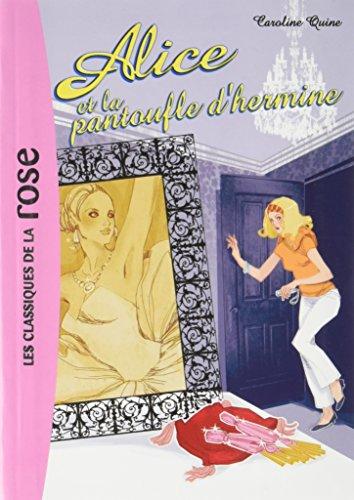 Alice 06 - Alice et la pantoufle d'hermine