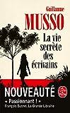 La Vie secrète des écrivains - Le Livre de Poche - 18/03/2020