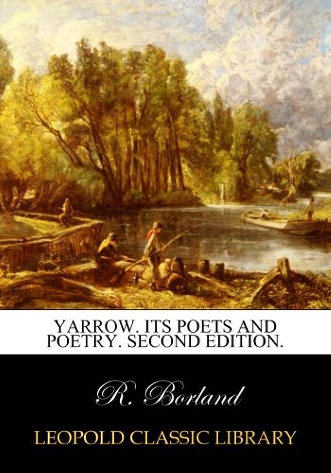 野球規定アニメーションYarrow. Its poets and poetry. Second edition.