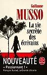 La Vie secrète des écrivains par Musso