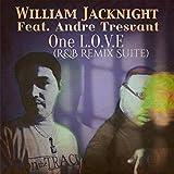 One L.O.V.E (feat. Andre TRESVANT) (R&B Remix Suite)