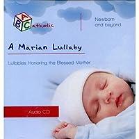 A Marian Lullaby (ABCatholic) by Bobfriend