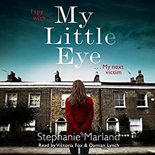 My Little Eye                   By:                                                                                                                                 Stephanie Marland,                                                                                        Stephanie Broadribb                               Narrated by:                                                                                                                                 Damian Lynch,                                                                                        Victoria Fox                      Length: 10 hrs and 34 mins     30 ratings     Overall 4.1