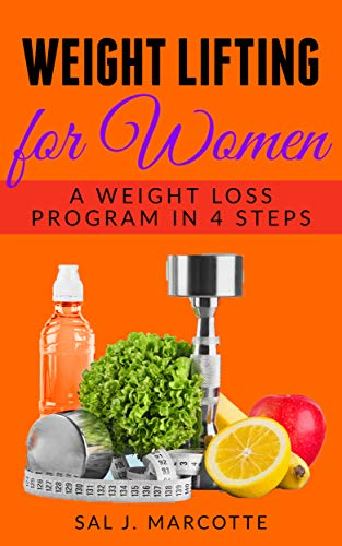Weight Lifting for Women: A Weight Loss Program in 4 Steps