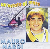 Mauro Nardi - Un' Estate Al Mare (1 CD)