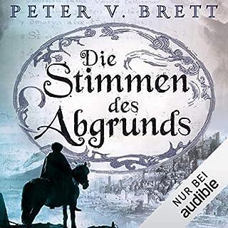 Die Stimmen des Abgrundes     Demon Zyklus 6              Autor:                                                                                                                                 Peter V. Brett                               Sprecher:                                                                                                                                 Jürgen Holdorf                      Spieldauer: 17 Std. und 22 Min.     1.299 Bewertungen     Gesamt 4,7