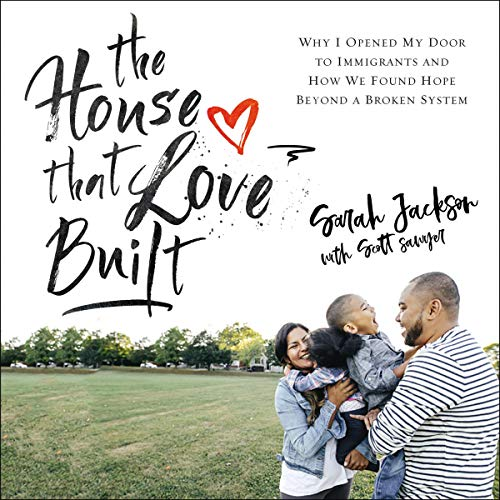 The House That Love Built Audiobook By Sarah Jackson, Scott Sawyer - contributor cover art