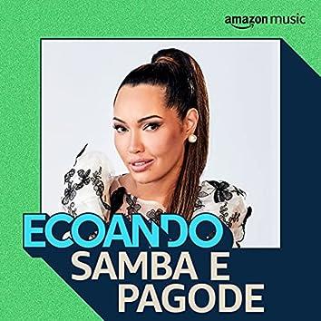 Ecoando Samba e Pagode