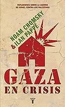 Gaza en crisis (Gaza in Crisis) (Spanish Edition)