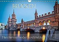 Bruecken - Meisterwerke der Architektur (Wandkalender 2022 DIN A4 quer): Verbindende Bauwerke weltweit (Monatskalender, 14 Seiten )