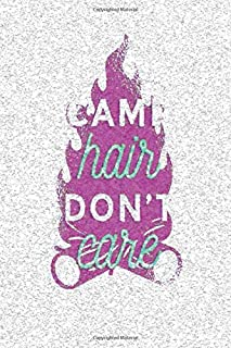 Camp Hair Don't Care: Notebook - This is the last thing you always forgot to take with to your journey-  Cute Nature Mountain Camp Note Book for ... - Unique Cheap Gift Idea under 10 - Journal